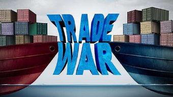4.中美贸易战正式开打7月6日,美国违反世贸规则,开始对340亿美元中国产品加征25%的关税,发动了迄今为止经济史上规模最大的贸易战。