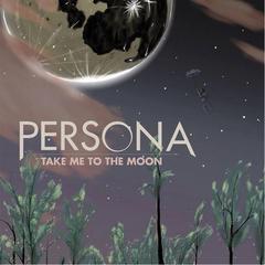 Take Me to the Moon Persona